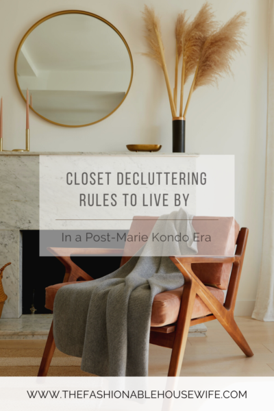 Simple Closet Decluttering Rules to Live by in a Post-Marie Kondo Era