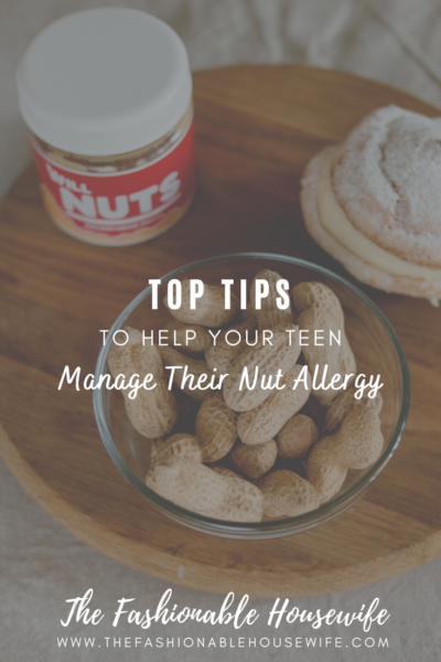 Tips to Help Your Teen Manage Their Nut Allergy
