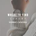 Luxury Women's Watches