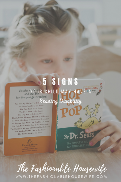 5 Signs Your Child May Have A Reading Disability