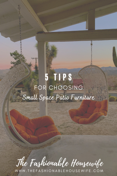 5 Tips for Choosing Small Space Patio Furniture