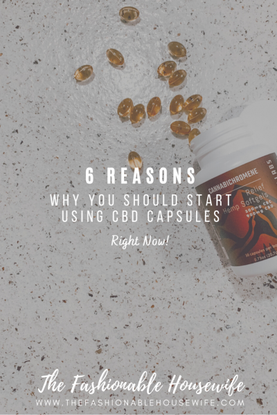 6 Reasons Why You Should Start Using CBD Capsules Right Now!