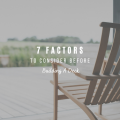 7 Key Factors to Consider Before Building a Deck
