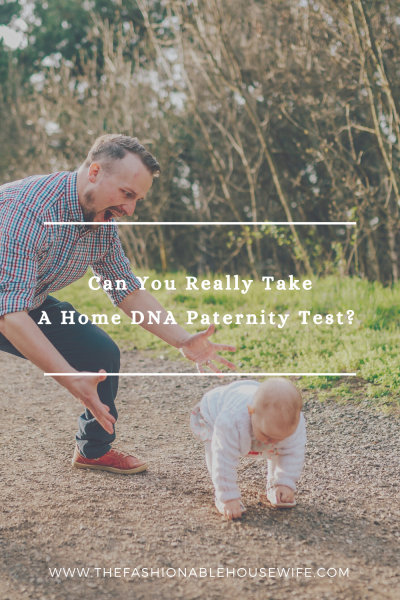 Can You Really Take A Home DNA Paternity Test?