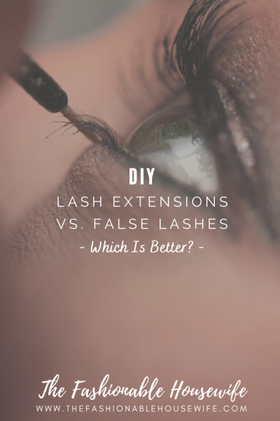 DIY Lash Extensions Vs. False Lashes: Which Is Better?