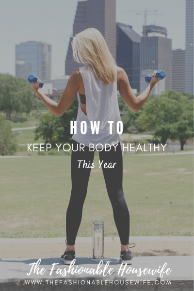 How TO Keep Your Body Healthy