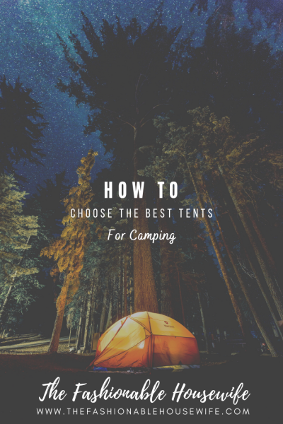 How to Choose the Best Tents for Camping?