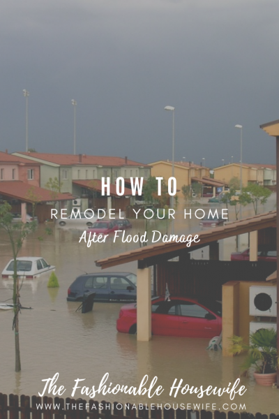 How to Remodel Your Home After Flood Damage