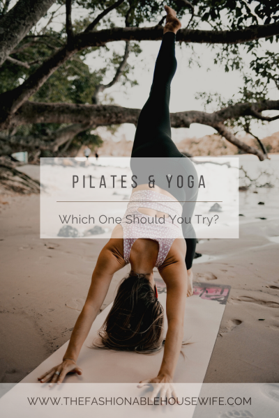 Pilates & Yoga - Which One Should You Try?