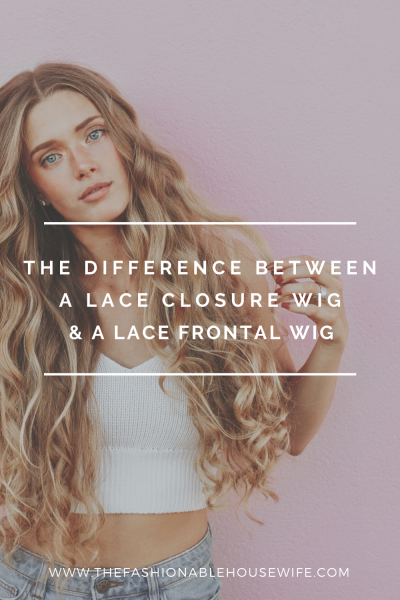 The Difference Between a Lace Closure Wig and a Lace Frontal Wig