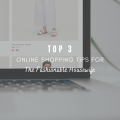 Top 3 Online Shopping Tips for The Fashionable Housewife