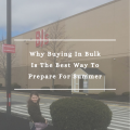 Why Buying In Bulk Is The Best Way To Prepare For Summer