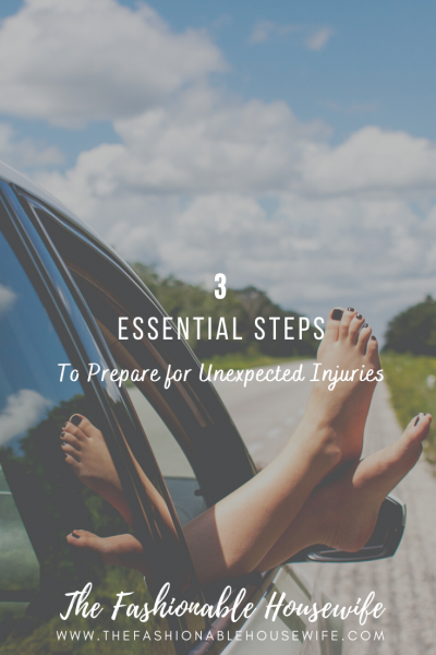 3 Essential Steps To Prepare for Unexpected Injuries