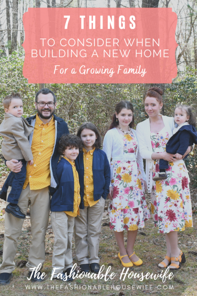 7 Things To Consider When Building a New Home For a Growing Family