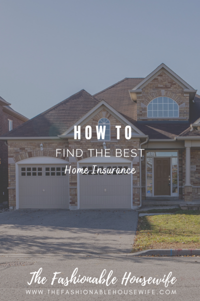 How To Find the Best Home Insurance