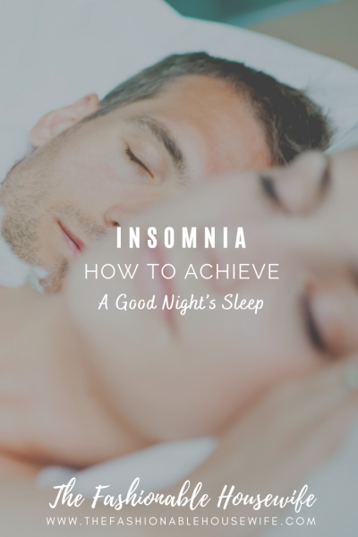 Insomnia: How to Achieve a Good Night's SleepInsomnia: How to Achieve a Good Night's Sleep