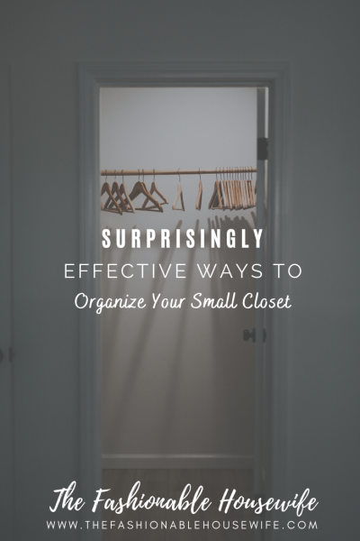Surprisingly Effective Ways To Organize Your Small Closet