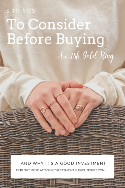 3 Things To Consider Before Buying An 18k Gold Ring in 2021