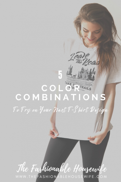 5 Color Combinations to Try on Your Next T-Shirt Design