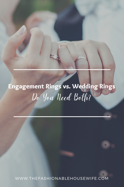 Engagement Rings vs. Wedding Rings: Do You Need Both?