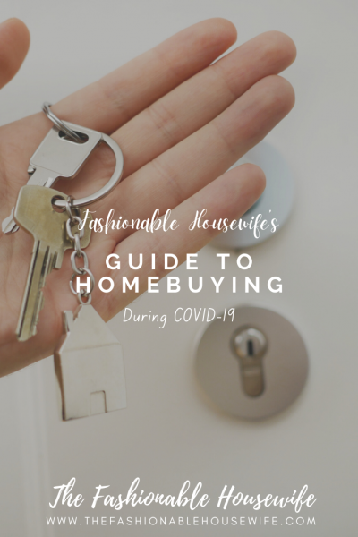 Fashionable Housewife's Guide to Homebuying During COVID-19
