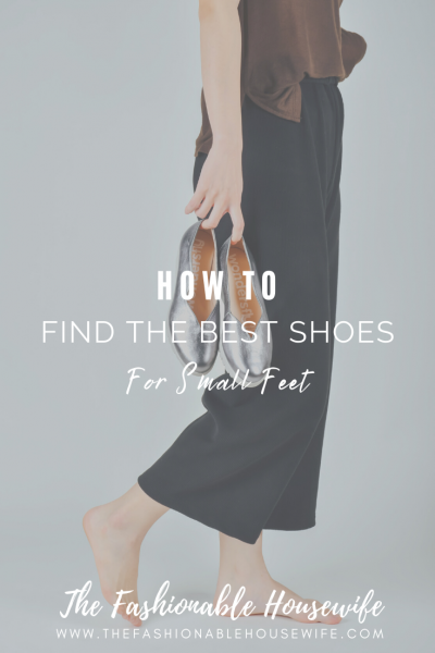 How To Find The Best Shoes for Small Feet