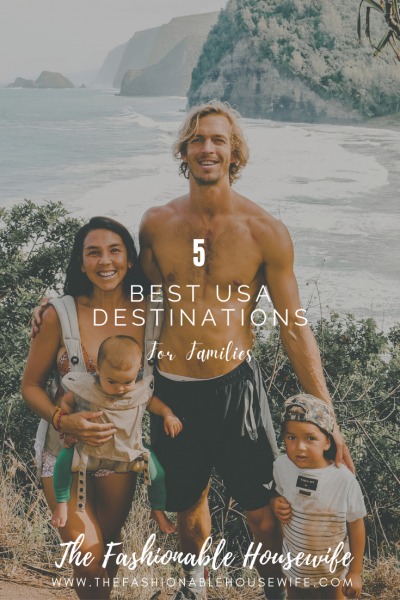 The 5 Best USA Destinations for Families
