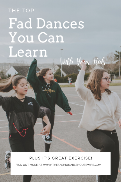 Top Fad Dances You Can Learn with Your Kids