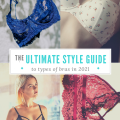 Ultimate Guide to Types of Bras in 2021