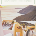 Where To Find Luxury Accommodations in Greece