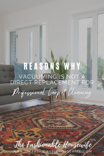 Why Vacuuming Is Not A Direct Replacement For Professional Carpet Cleaning