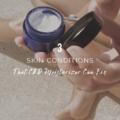 3 Skin Conditions that CBD Moisturizer Can Fix