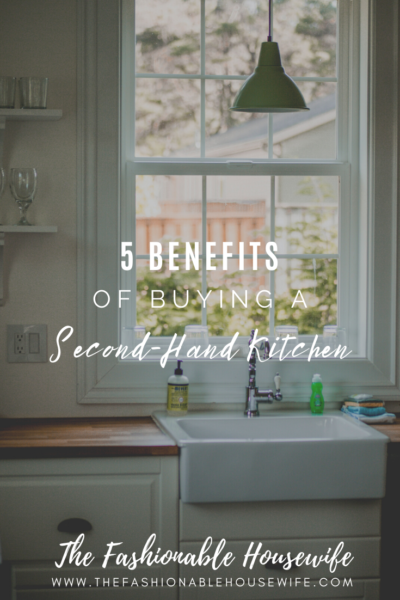 5 Benefits of Buying a Second-Hand Kitchen