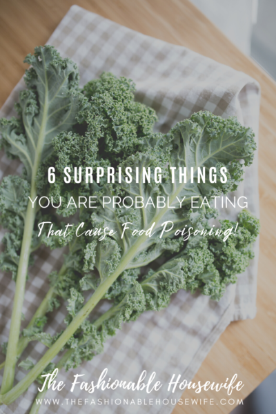 6 Surprising Things You Are Probably Eating That Cause Food Poisoning!