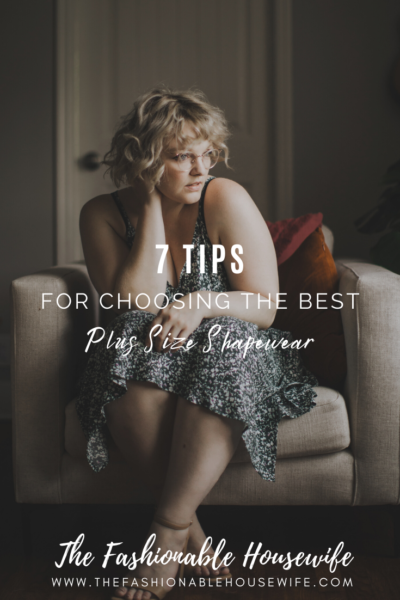 7 Brilliant Tips For Choosing The Best Plus Size Shapewear