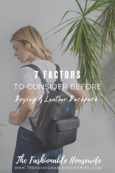 7 Factors To Consider Before Buying A Leather Backpack