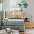 8 Tips for Making Your Home More Pet-Friendly