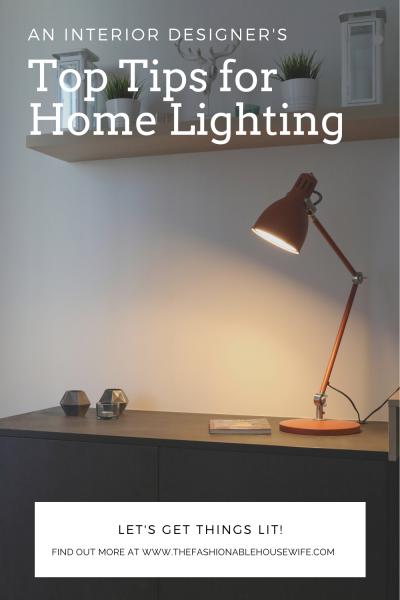 An Interior Designer's Top Tips for Home Lighting