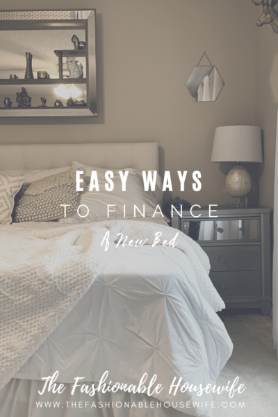 Easy Ways To Finance A New Bed
