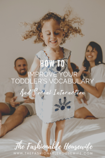 How to Improve Your Toddler's Vocabulary and Social Interaction