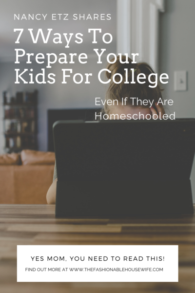 Nancy Etz Shares 7 Ways To Prepare Your Kids For College, Even If They Are Homeschooled