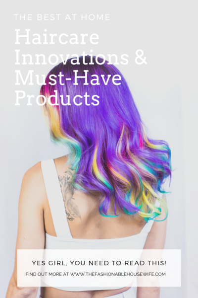 The Best At Home Haircare Innovations & Must-Have Products