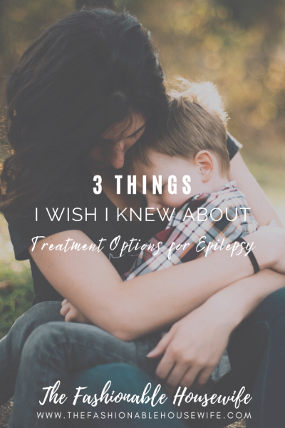 Things I Wish I Knew About Treatment Options for Epilepsy