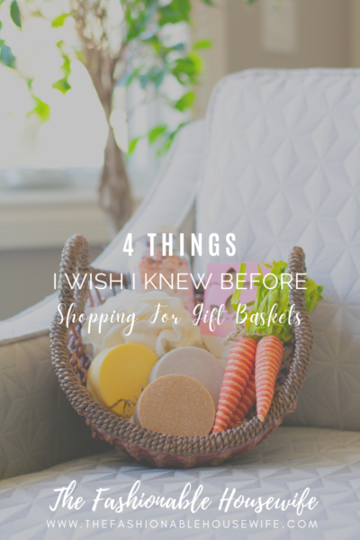 4 Things I Wish I Knew Before Shopping For Gift Baskets