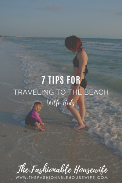 7 Tips For Traveling To A Beach With Kids