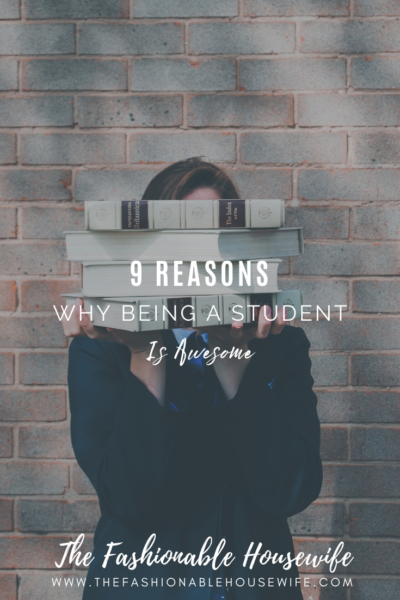 9 Reasons Why Being a Student Is Awesome