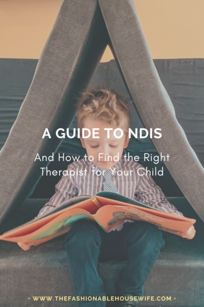 A Guide to NDIS and How to Find the Right Therapist for Your Child