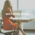 Best Work Shoes For Women In 2021