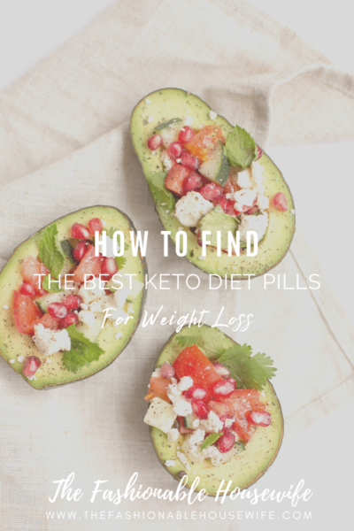 How to Find the Best Keto Diet Pills for Weight Loss