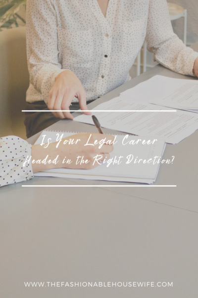 Is Your Legal Career Headed in the Right Direction?